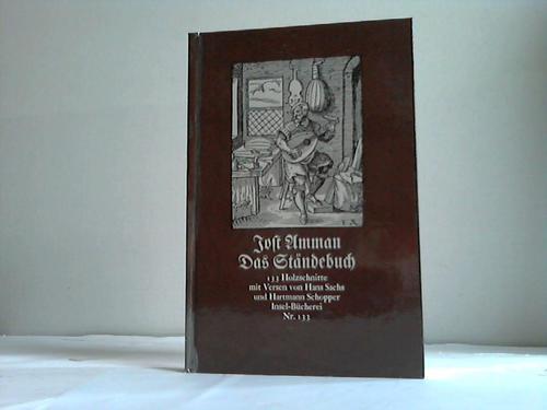 Das Ständebuch. 133 Holzschnitte mit Versen von Hans Sachs und Hartmann Schopper