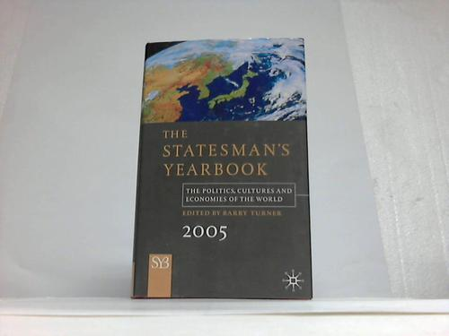 The statesman`s Yearbook 2005. The politics, cultures and economies of the world