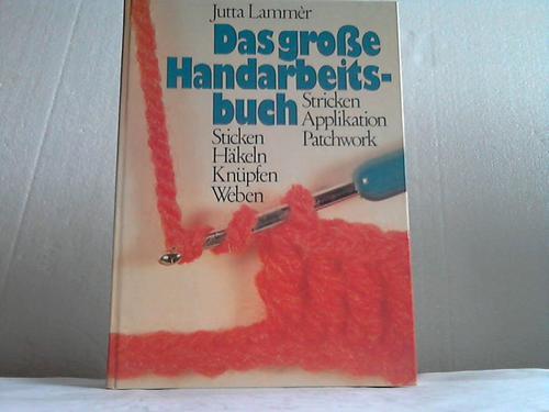 Das große Handarbeitsbuch