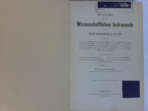 Bericht über die Wissenschaftlichen Instrumente auf der Berliner Gewerbeausstellung im Jahre 1879