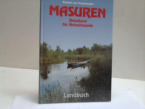 Masuren. Reiseland für Naturfreunde