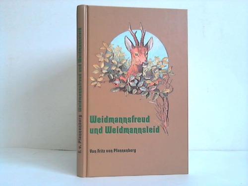 Pfannenberg, Fritz von Weidmannsfreud und Weidmannsleid. Blätter aus Hüttenvogels Jagdbuch