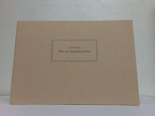 Über ein Stammbuchblatt. Der Fränkischen Bibliophilengesellschaft zu ihrem 40. Geburtstag. 1948 Lichtenfels 1988
