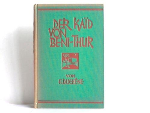 Der Kaid von Beni-Thur. Ein Bererroman. Grand Prix Littéraire de L