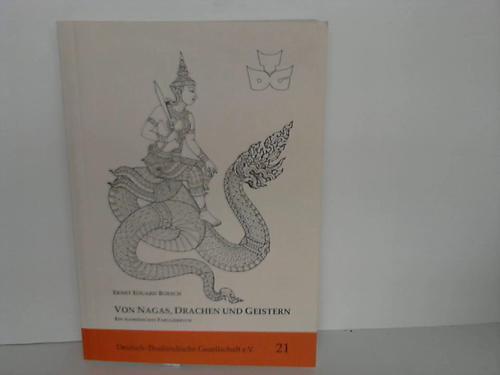 Von Nagas, Drachen und Geistern. Ein Siamesisches Fabulierbuch