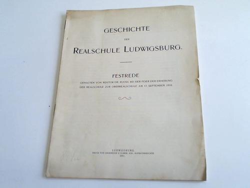 Geschichte der Realschule Ludwigsburg. Festrede