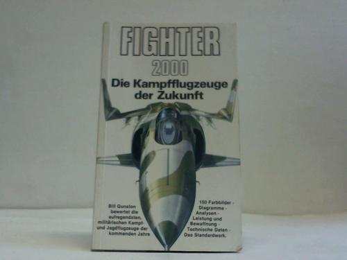 Fighter 2000. Die Kampfflugzeuge der Zukunft