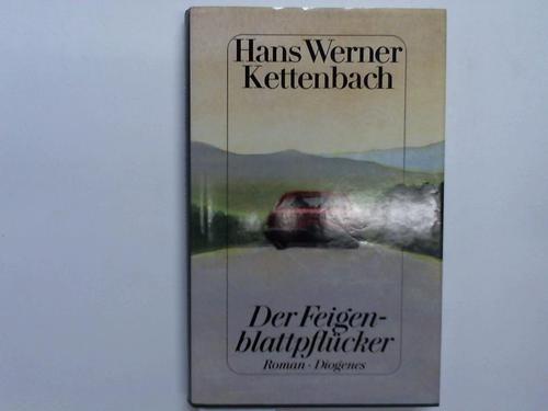 Der Feigenblattpflücker. Roman