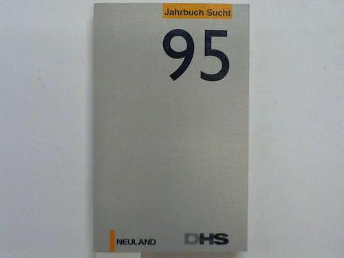 Jahrbuch Sucht ´95