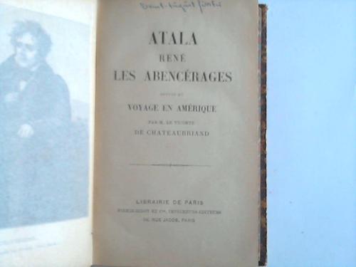 Atala , Renè. Les Abencerages suivis du voyage en amerique