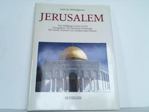 Jerusalem. Stadt der Weltreligionen