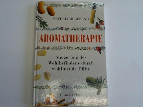 Aromatherapie. Steigerung des Wohlbefindens durch wohltuende Düfte