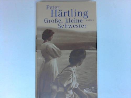 Härtling, Peter Große, kleine Schwester