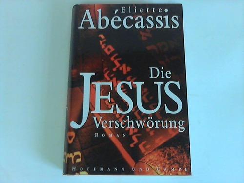 Die Jesus-Verschwörung. Roman