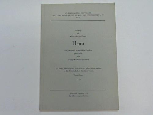 Beyträge zur Geschichte der Stadt Thorn. Erster Band