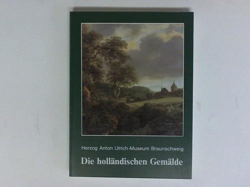 Die holländischen Gemälde. Kritisches Verzeichnis