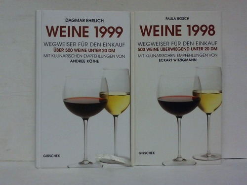 2 Bände: Weine 1998. Weine 1999. Wegweiser für den Einkauf