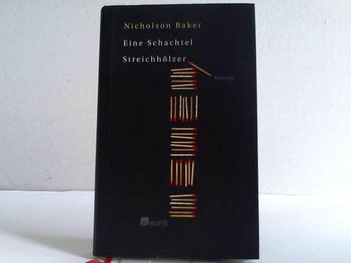 Eine Schachtel Streichhölzer. Roman