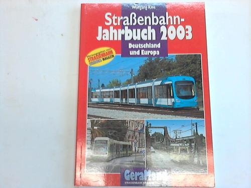 Straßenbahn-Jahrbuch 2003. Deutschland und Europa