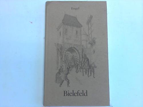 Bielefeld - Engel, Gustav  Bielefeld. Gesicht und Wesen einer Stadt