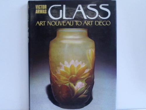 Glass. Artnouveau to art decco