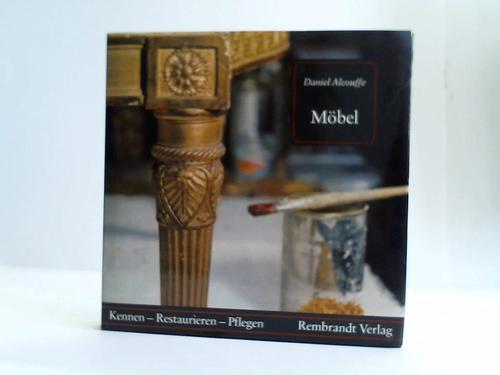 Möbel. Ratschläge und Informationen für Sammler und Restauratoren