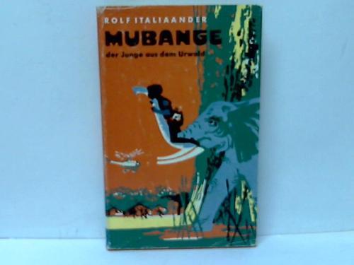 Mubange der Junge aus dem Urwald
