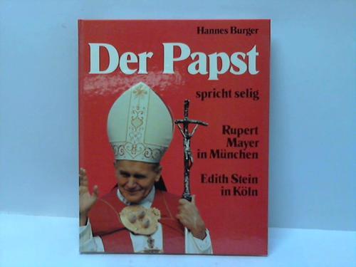 Der Papst spricht selig Rupert Mayer in München und Edith Stein in Köln