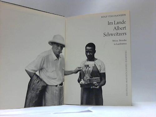 Im Lande Albert Schweitzers. Meine Besuche in Lambarene