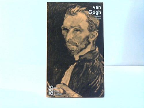 Vincent van Gogh in Selbstzeugnissen und Bilddokumenten