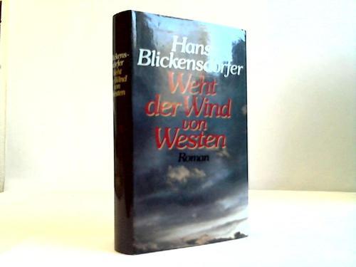 Weht der Wind von Westen. Roman