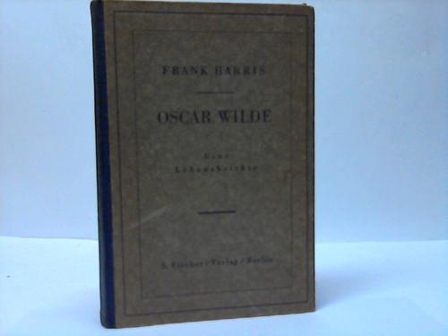 Oscar Wilde. Eine Lebensbeichte