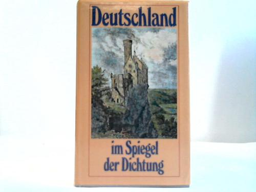 Deutschland im Spiegel der Dichtung