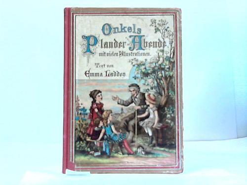 Onkels Plauderabende. Ein Buch für liebe Kinder von 8 - 12 Jahren