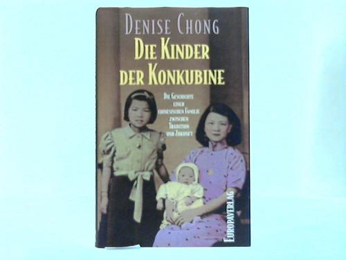 Die Kinder der Konkubine. Die Geschichte einer Familie zwischen Tradition und Zukunft