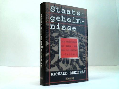 Staatsgeheimnisse. Die Verbrechen der Nazis - von den Alliierten toleriert