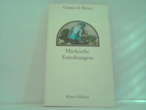 Märkische Forschungen. Erzählung für Freunde der Literaturgeschichte