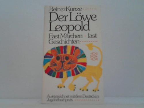 Der Löwe Leopold. Fast Märchen, fast Geschichten