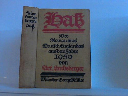 Haß. Der Roman eines Deutsch-Engländers aus dem Jahre 1950