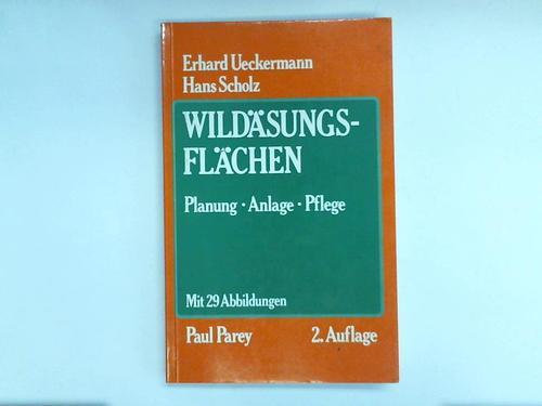 Ueckermann, Erhard/ Scholz, Hans Wildäsungsflächen. Planung, Anlage, Pflege