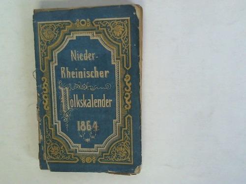 Auf das Schaltjahr 1864. 29. Jahrgang. Der astronomische und kirchliche Kalender ist für die Rheinprovinz und den Meridian von Cöln ausgestellt
