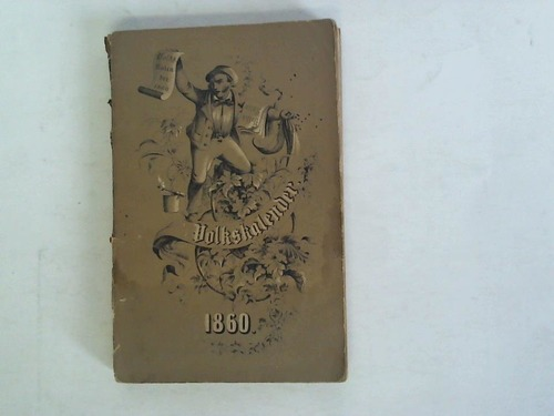 Auf das Schaltjahr 1860. 25. Jahrgang. Der astronomische und kirchliche Kalender ist für die Rheinprovinz und den Meridian von Cöln ausgestellt