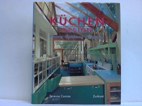 Küchen-Design. Planung - Einrichtung - Ausstattung