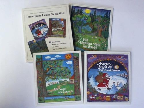 Immergrüne Lieder für die Welt. 40 der schönsten Kinder- und Volkslieder mit Noten zum Singen und Spielen in 3 Bänden