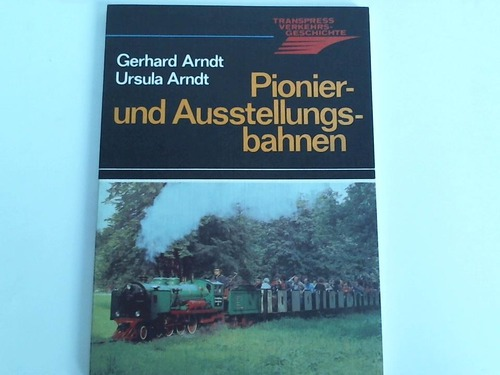 Pionier- und Ausstellungsbahnen