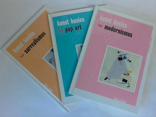 Kunst Basics. Modernismus/ Surrealismus/ Pop Art. 3 Bände