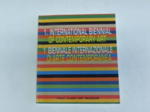 International Biennival of contemporary art/Biennale internazionale di arte contemporanea