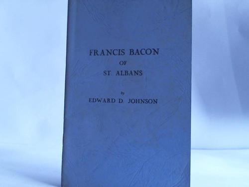 Johnson, Edward D.  Francis Bacon of St.Albans