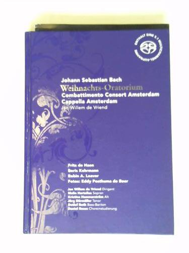 Weihnachts-Oratorium BWV 248. Combattimento Consort Amsterdam. Capella Amsterdam - Bach, Johann Sebastian