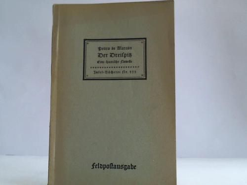 Der Dreispitz. Eine spanische Novelle